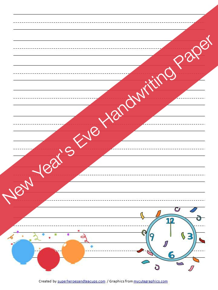 Free Printable - New Year's Eve Handwriting Paper - Superheroes and ...