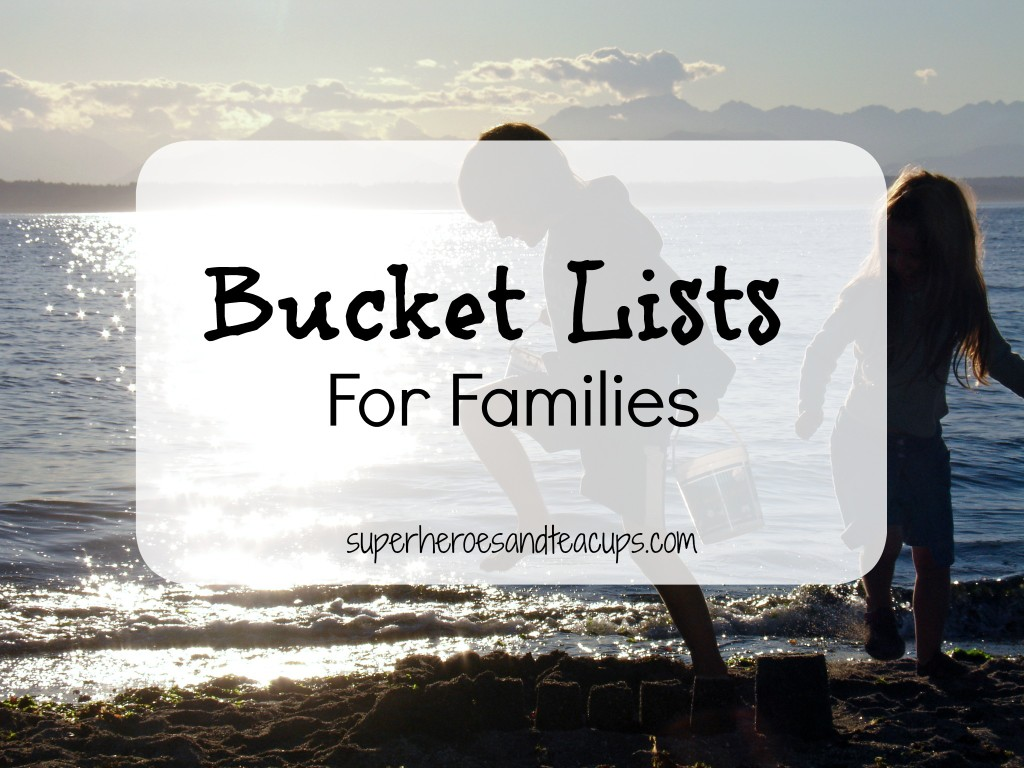 Bucket Lists for Families