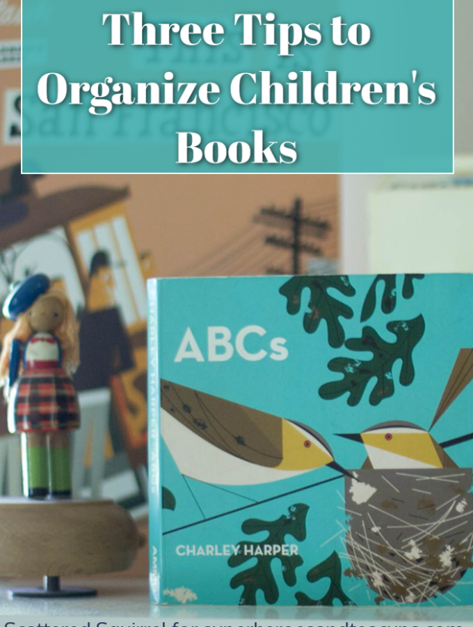 Three Tips to Organize Children's Books