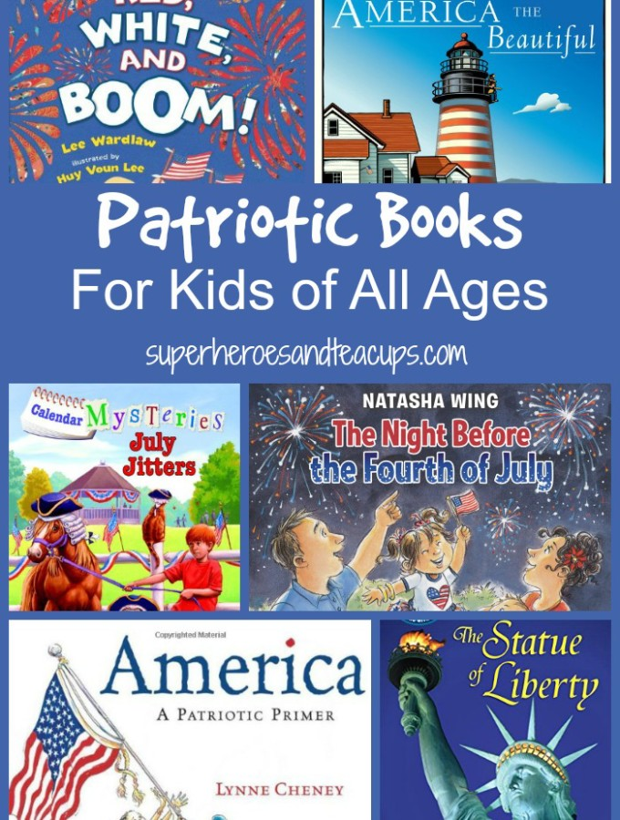 Patriotic Books for Kids of All Ages