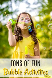 Tons of Fun Bubble Activities