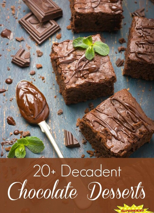 20+ Decadent Chocolate Desserts