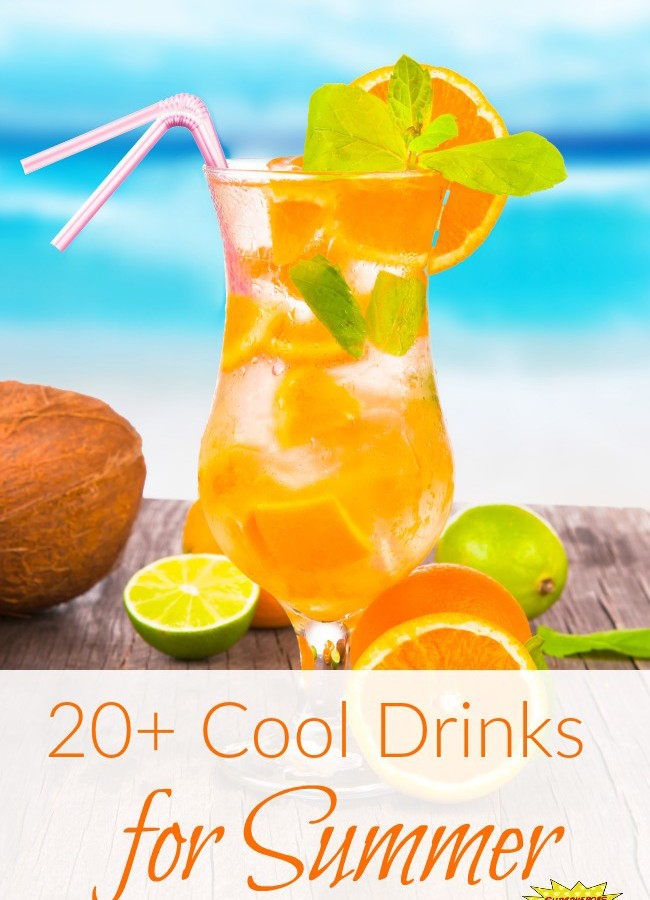 20+ Cool Drinks for Summer