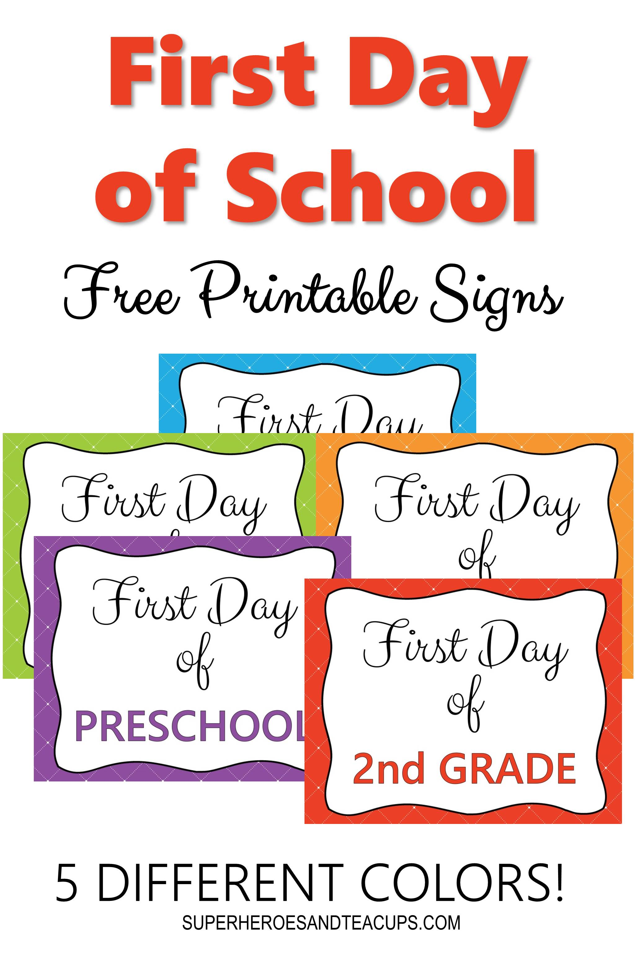 graphic regarding Free Printable Signs identify Initial Working day of University Indications Cost-free Printable for Each and every Quality