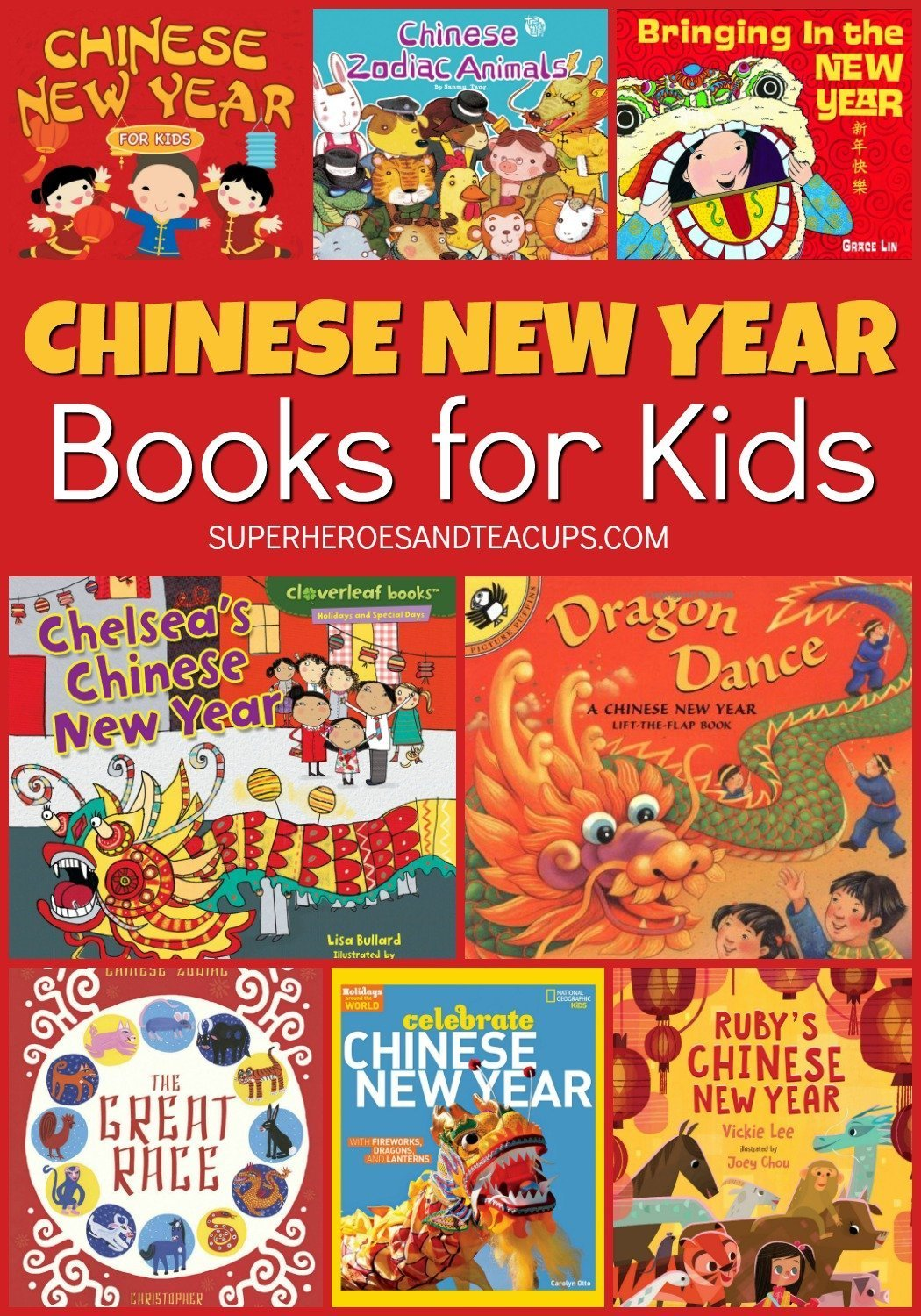 Fun Chinese New Year books for kids to help even the youngest readers learn about the holiday. Picture books and non-fiction books included. #booksforkids #ChineseNewYear #ChineseNewYearBooks #superheroesandteacups
