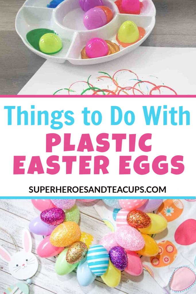 Things to do with plastic Easter eggs.