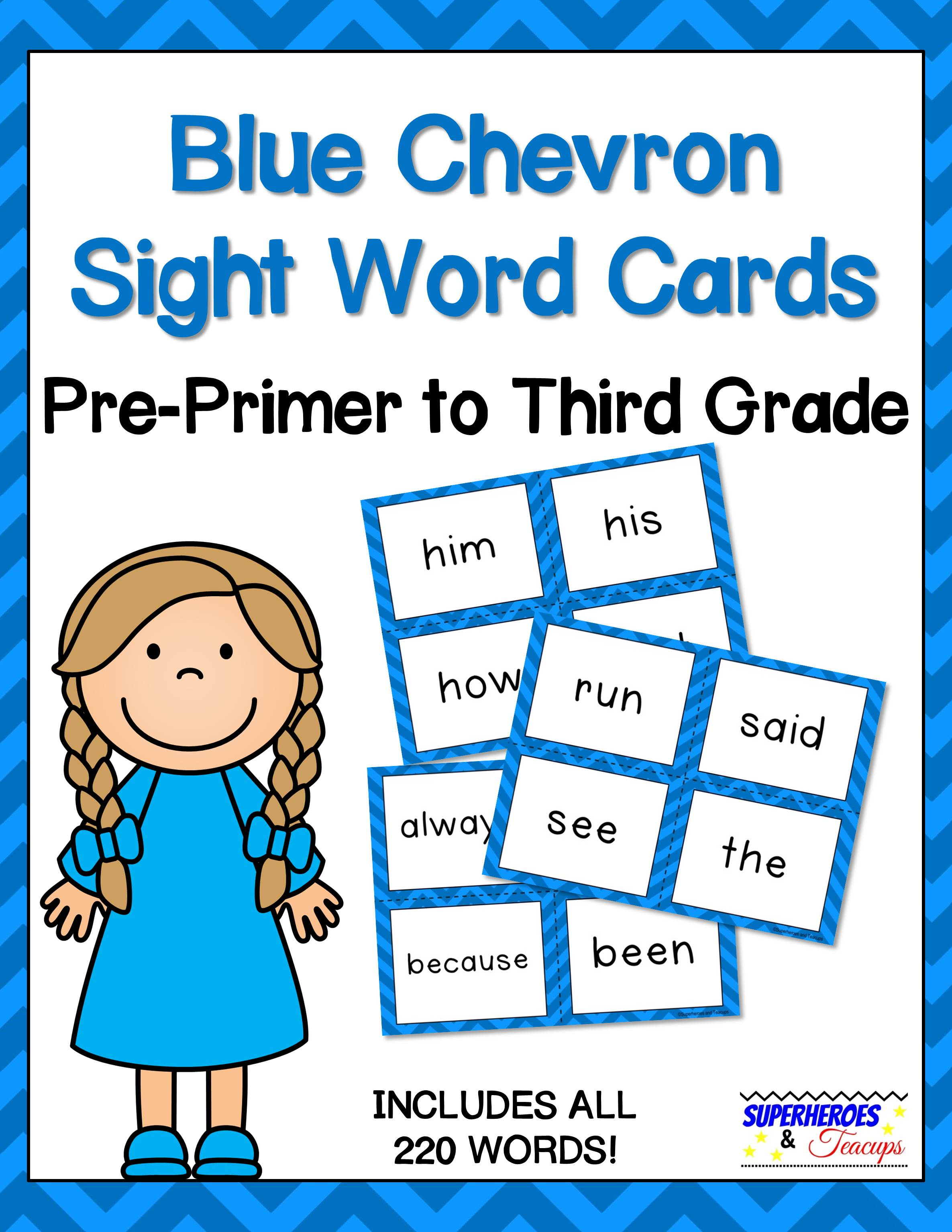 Printable sight word cards with a blue chevron theme. Perfect for flash cards, word walls, and more! All 220 traditional Dolch words included. #sightwords #wordwall #literacy #superheroesandteacups