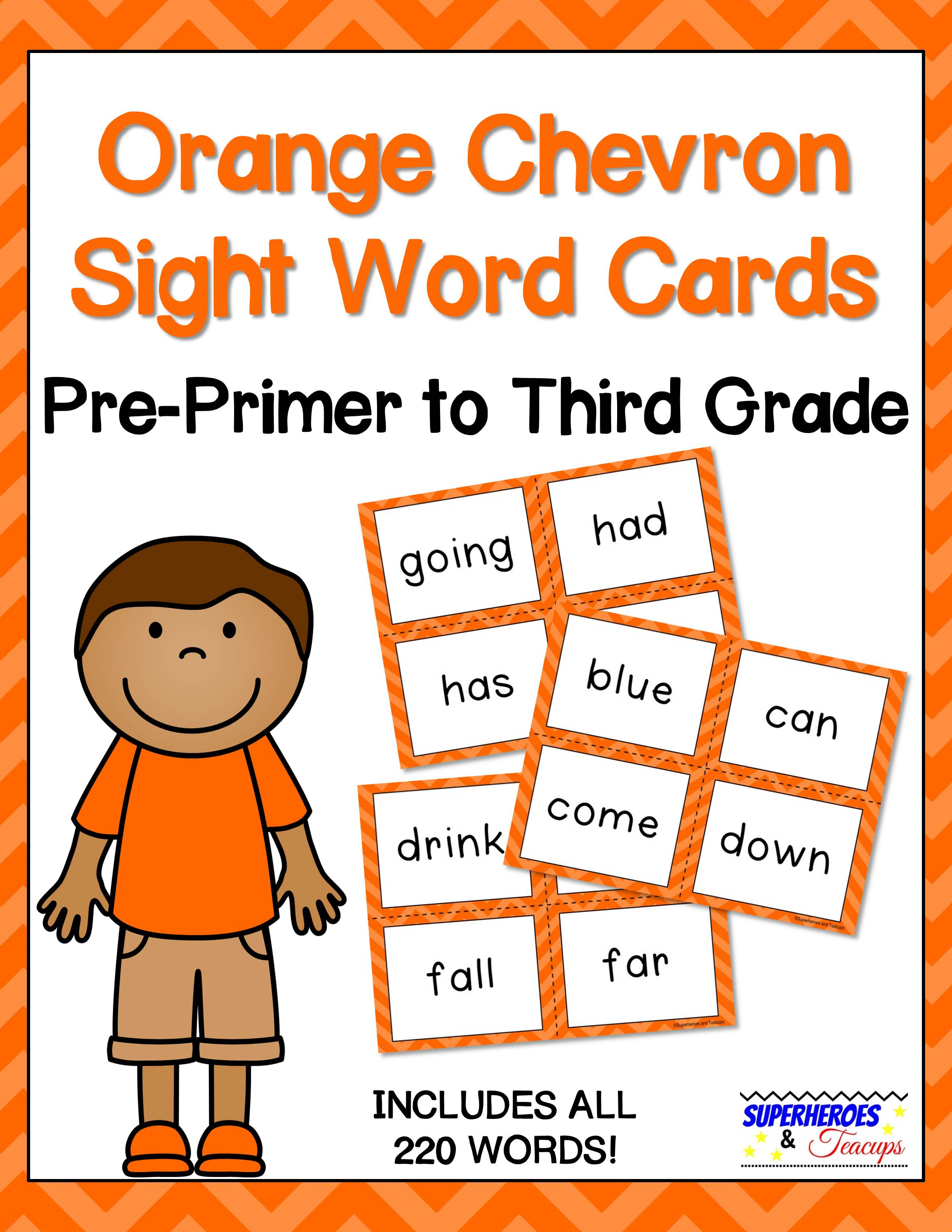 Printable sight word cards with an orange chevron theme. Perfect for flash cards, word walls, and more! All 220 traditional Dolch words included. #sightwords #wordwall #literacy #superheroesandteacups